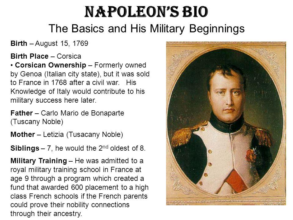 Napoleon's Bio The Basics and His Military Beginnings