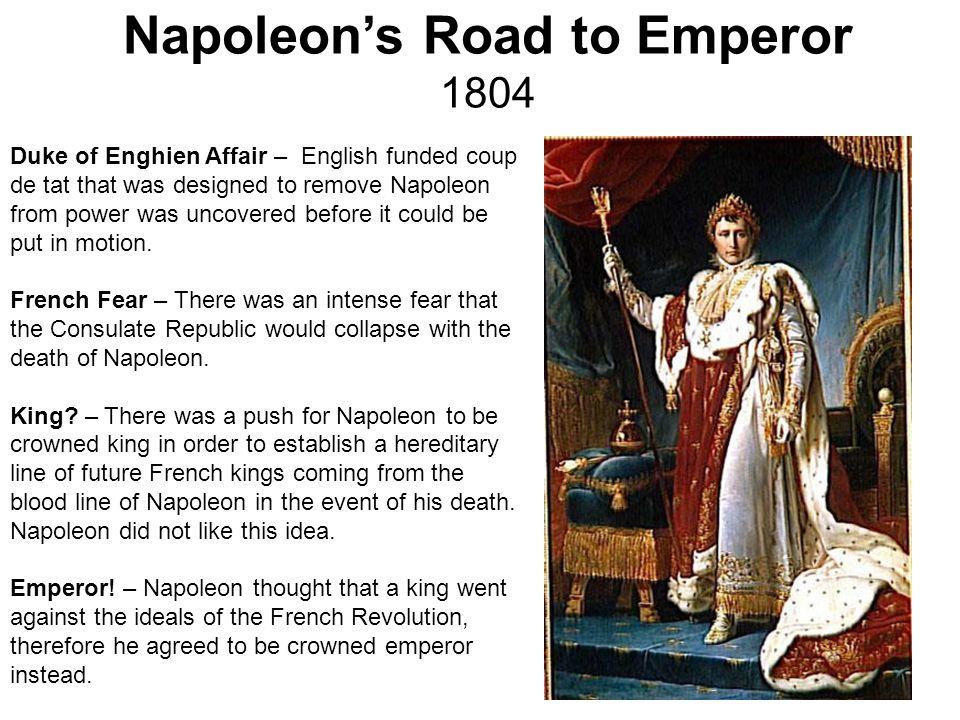 Napoleon's Road to Emperor 1804