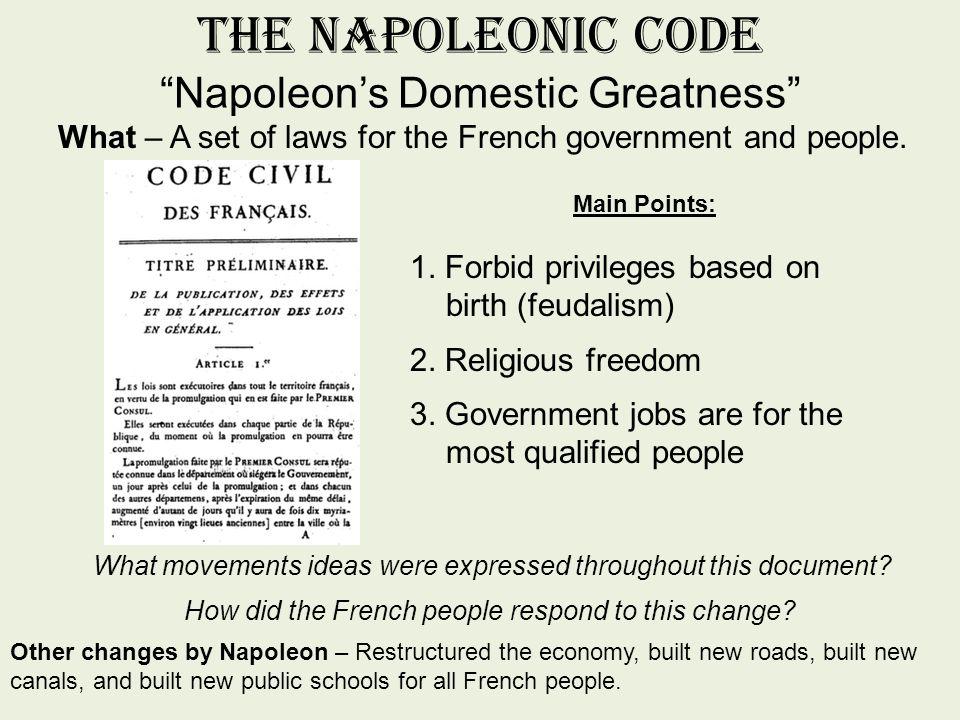 The Napoleonic Code Napoleon's Domestic Greatness