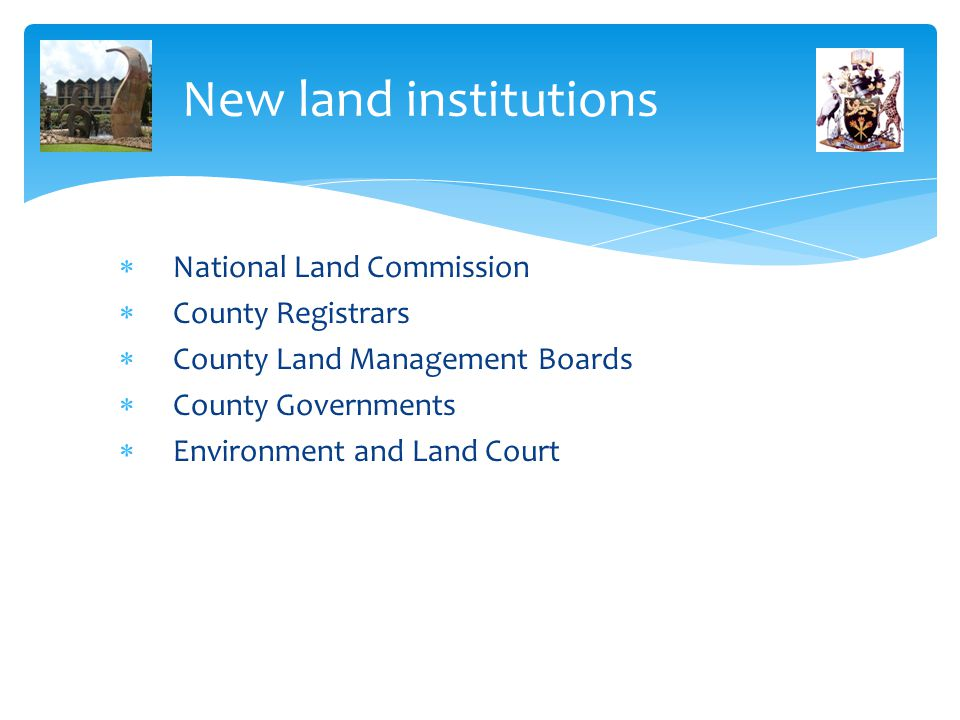 New land institutions National Land Commission County Registrars