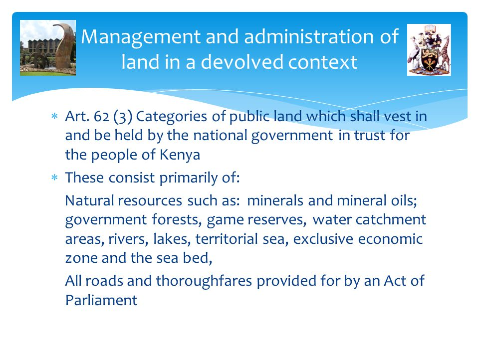 Management and administration of land in a devolved context