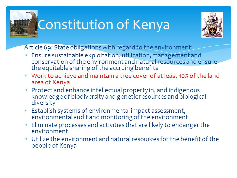 Constitution of Kenya Article 69: State obligations with regard to the environment: