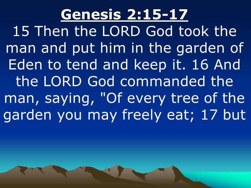 Genesis 2:15-17