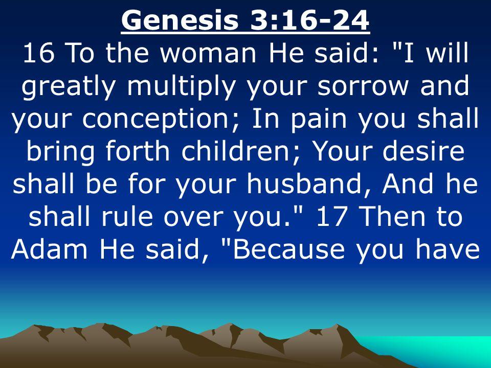 Genesis 3:16-24