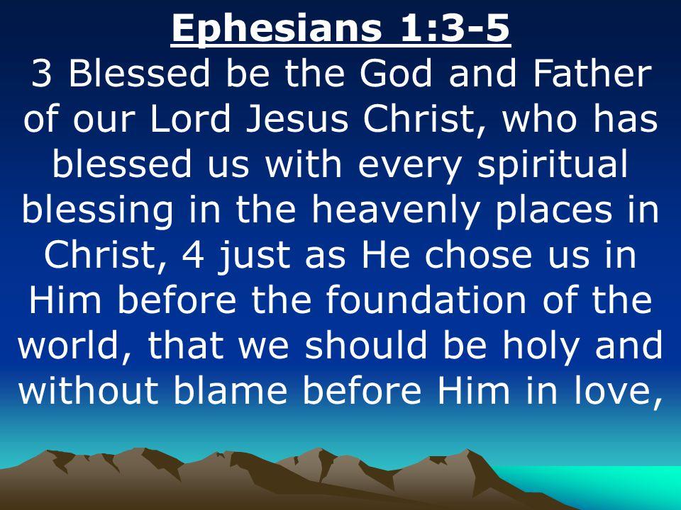 Ephesians 1:3-5