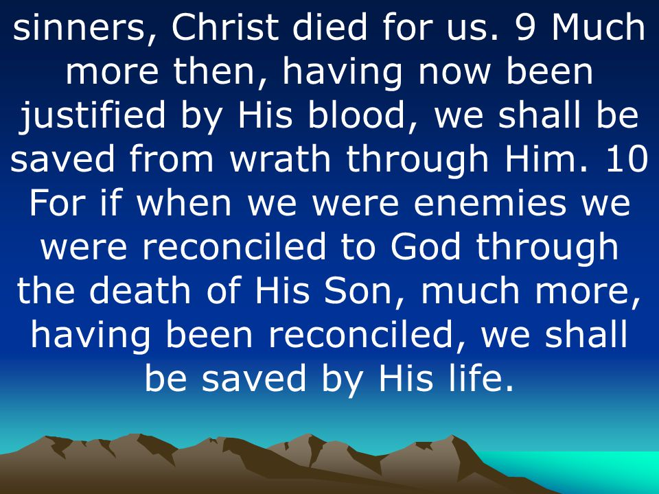 sinners, Christ died for us