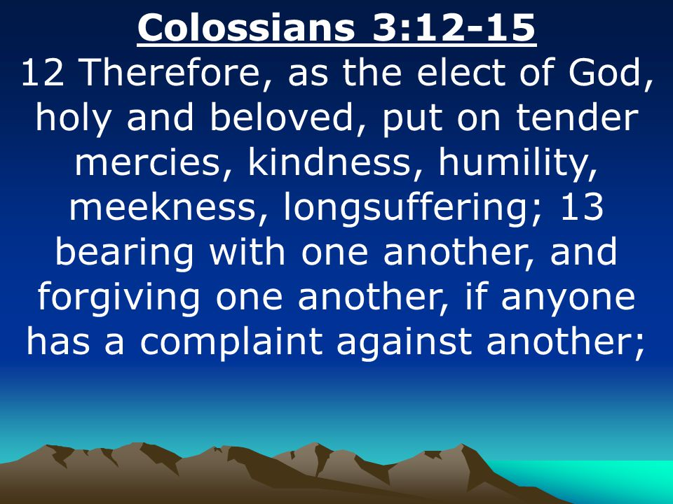 Colossians 3:12-15