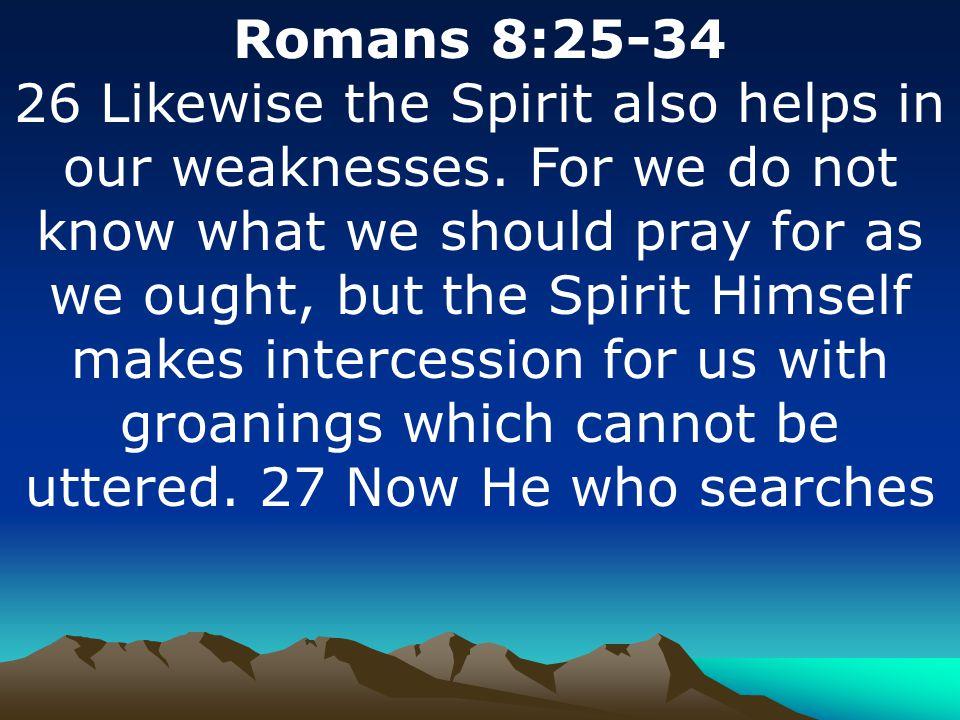 Romans 8:25-34