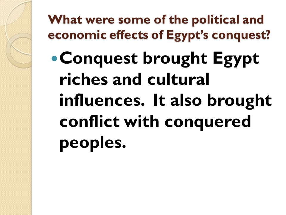 What were some of the political and economic effects of Egypt's conquest