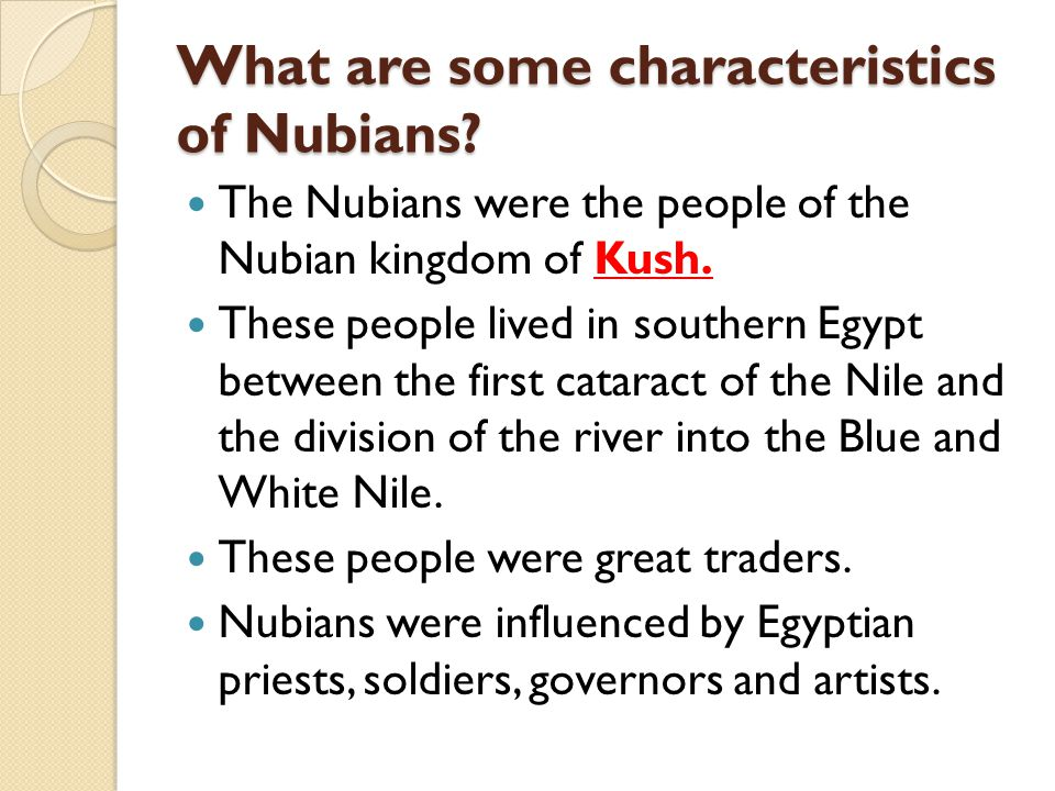 What are some characteristics of Nubians