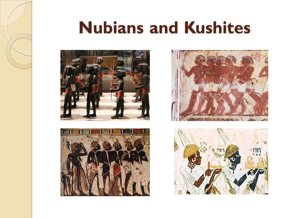 Nubians and Kushites