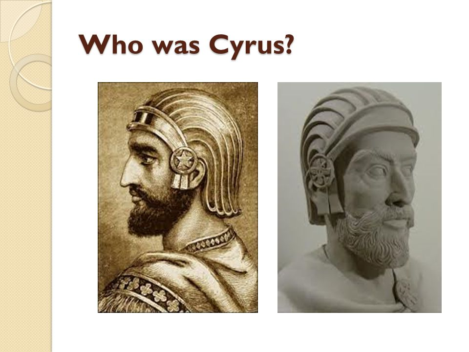 Who was Cyrus