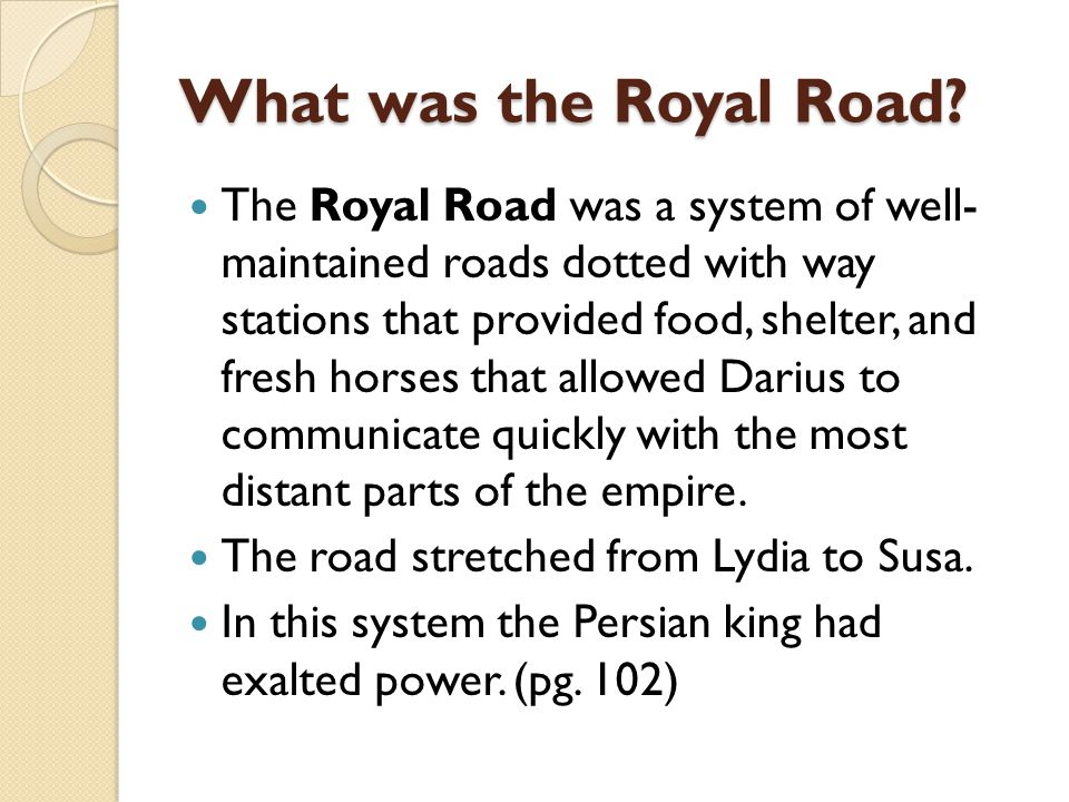 What was the Royal Road