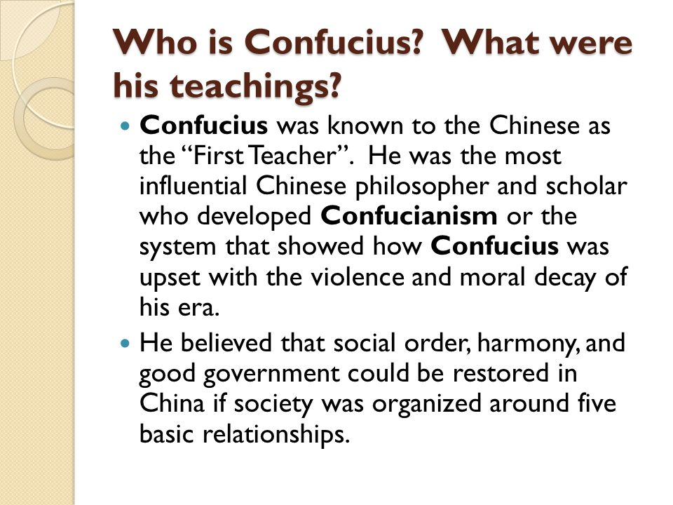 Who is Confucius What were his teachings