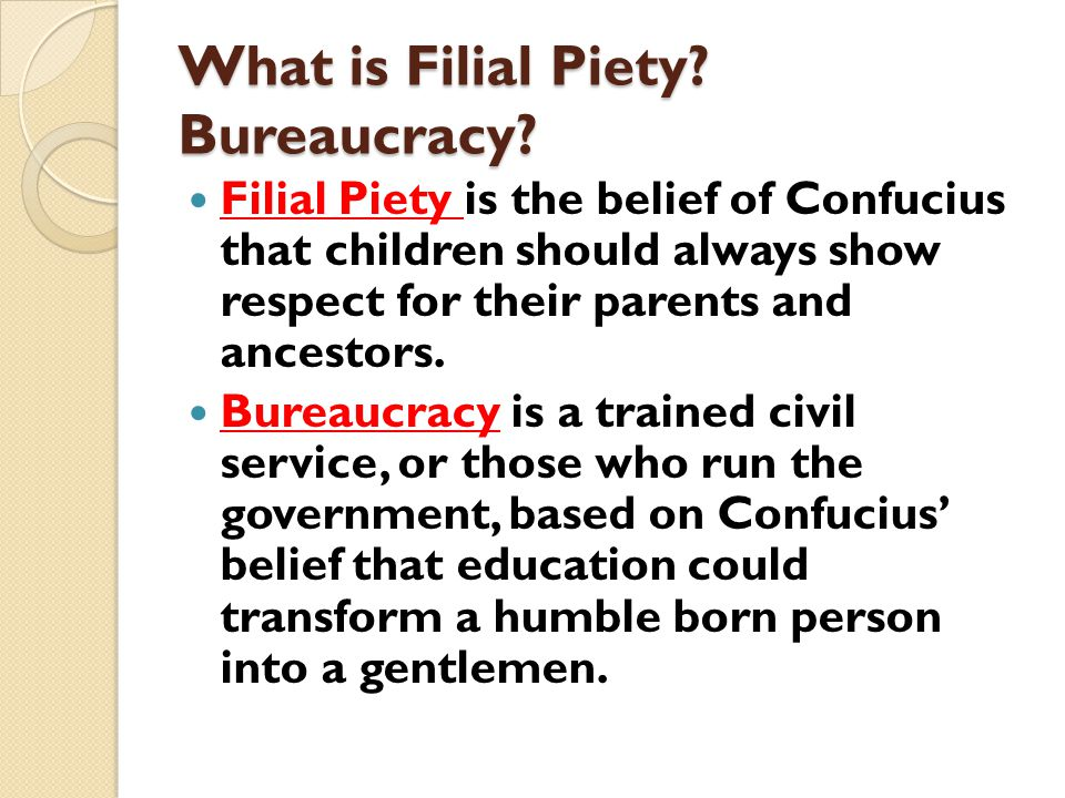 What is Filial Piety Bureaucracy