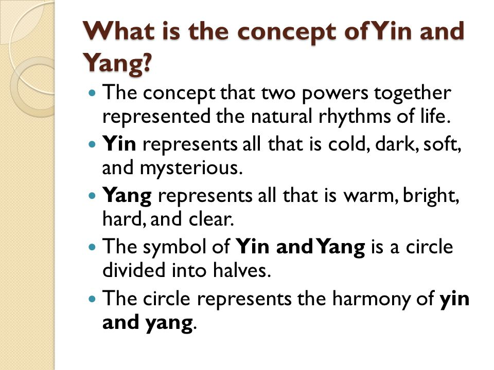 What is the concept of Yin and Yang