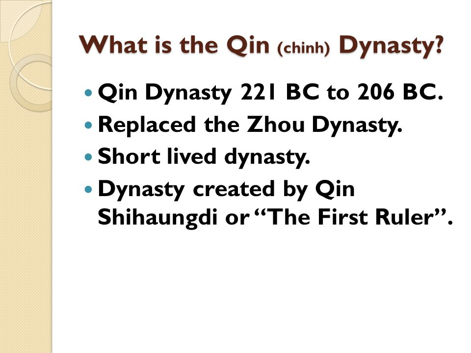 What is the Qin (chinh) Dynasty