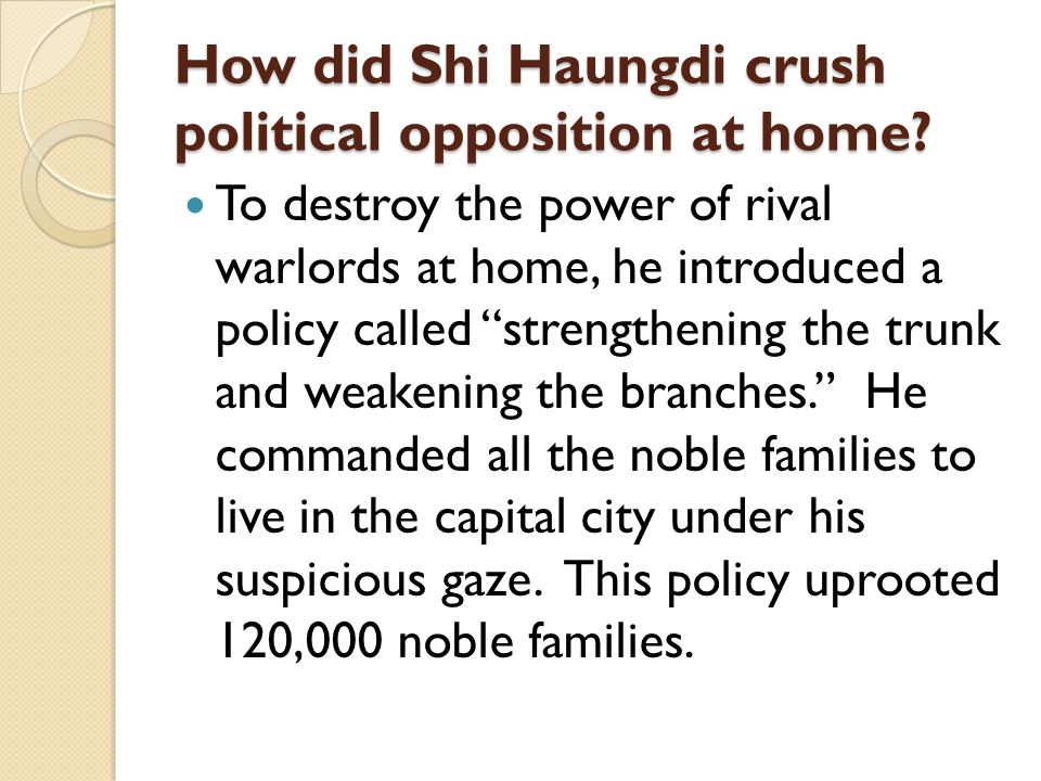 How did Shi Haungdi crush political opposition at home