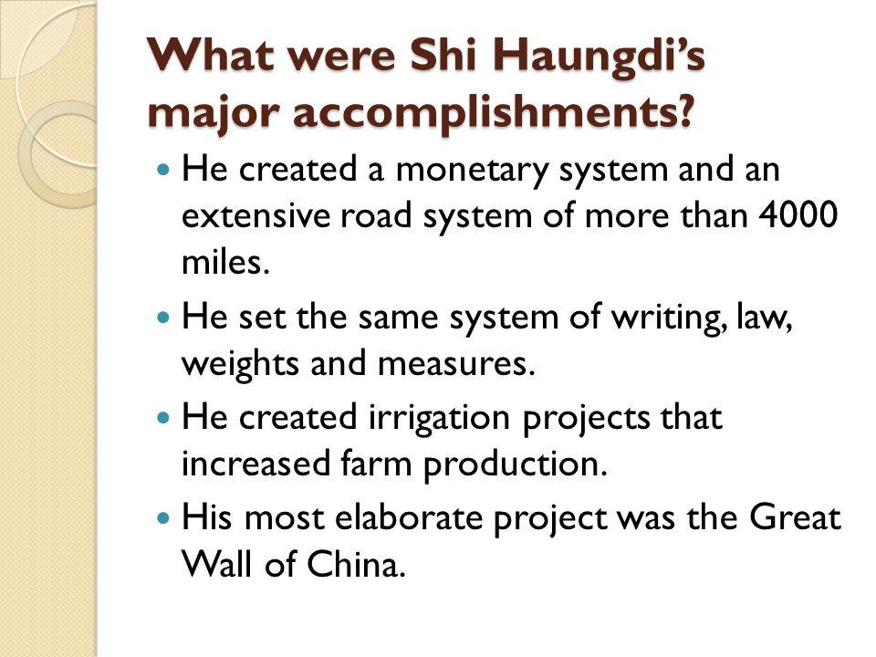 What were Shi Haungdi's major accomplishments