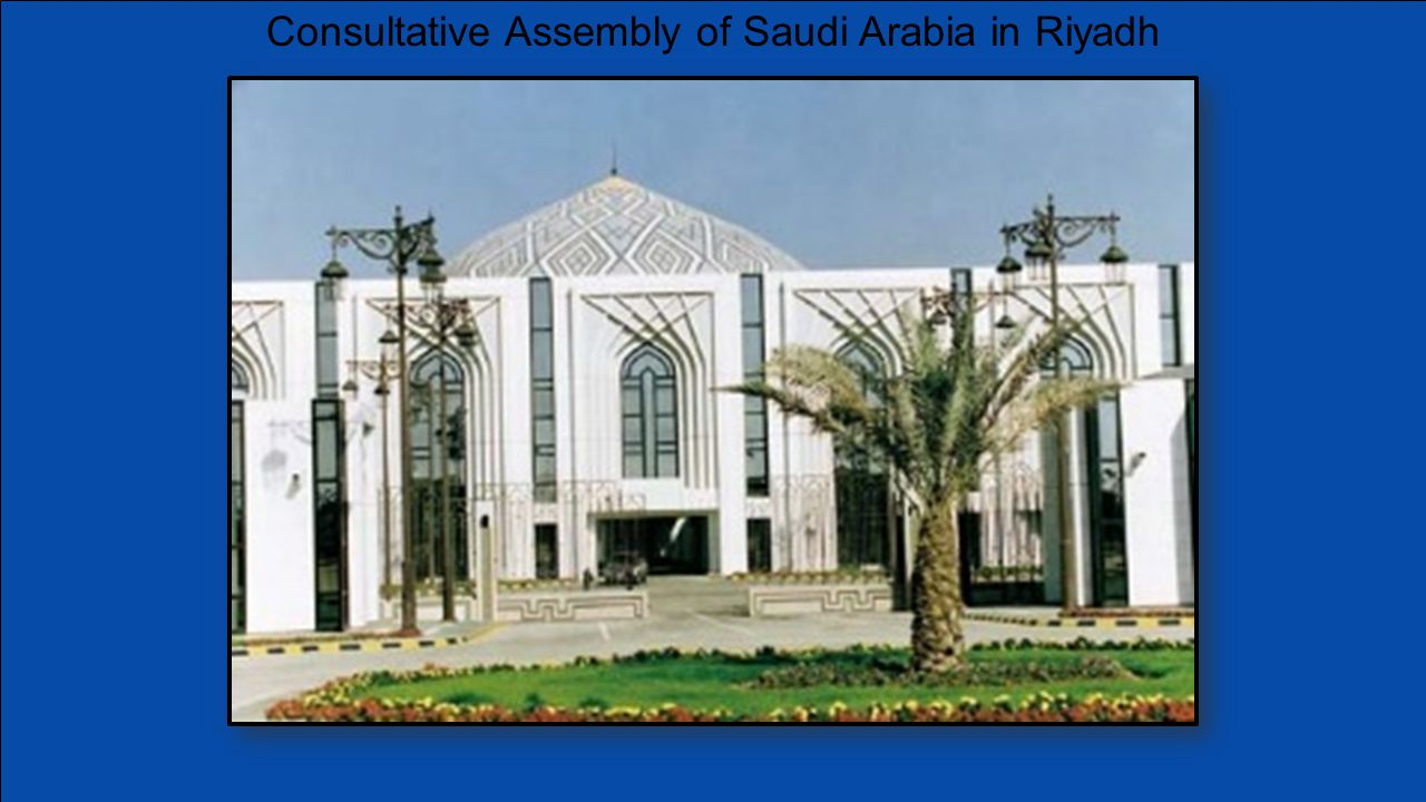 Consultative Assembly of Saudi Arabia in Riyadh