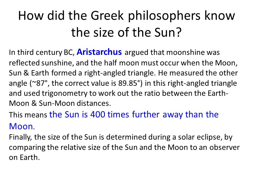 How did the Greek philosophers know the size of the Sun