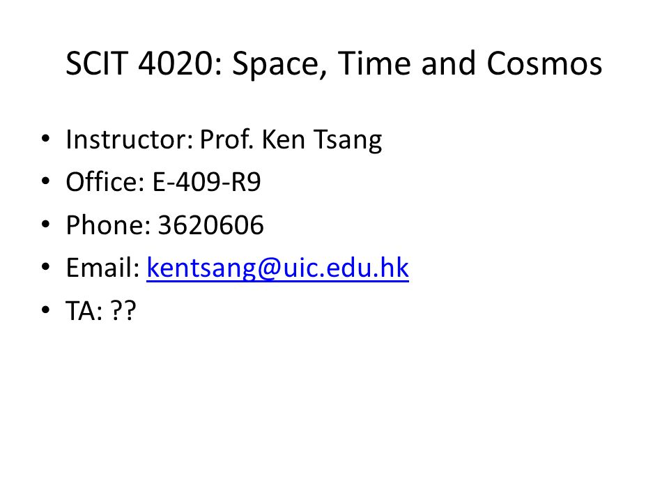 SCIT 4020: Space, Time and Cosmos