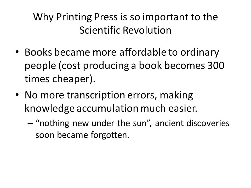 Why Printing Press is so important to the Scientific Revolution