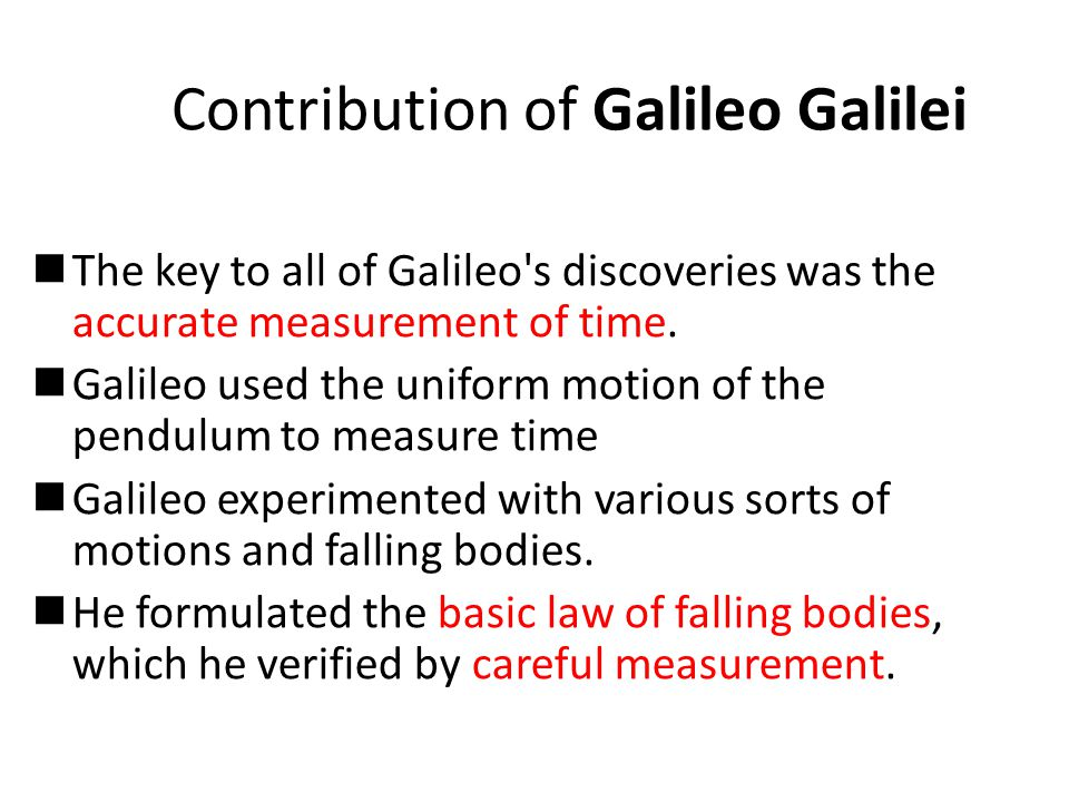 Contribution of Galileo Galilei