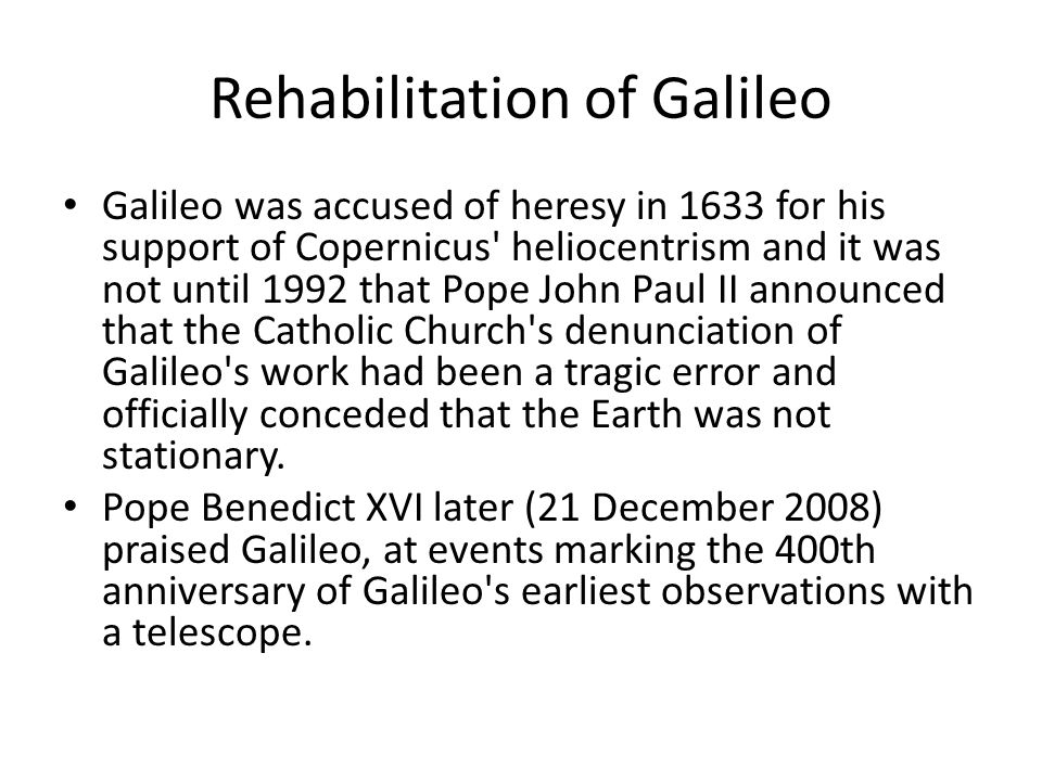 Rehabilitation of Galileo