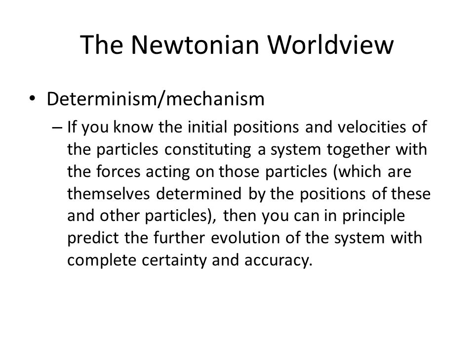 The Newtonian Worldview