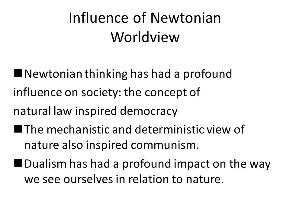 Influence of Newtonian Worldview