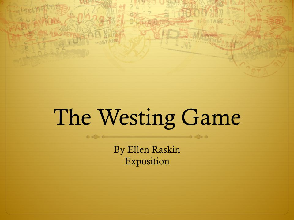 By Ellen Raskin Exposition
