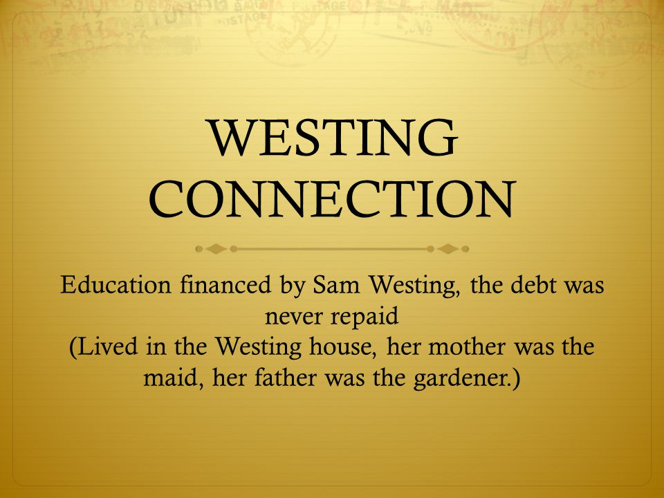Education financed by Sam Westing, the debt was never repaid