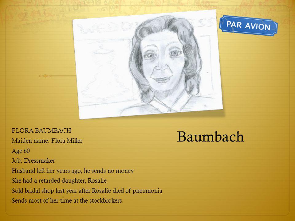 Baumbach FLORA BAUMBACH Maiden name: Flora Miller Age 60