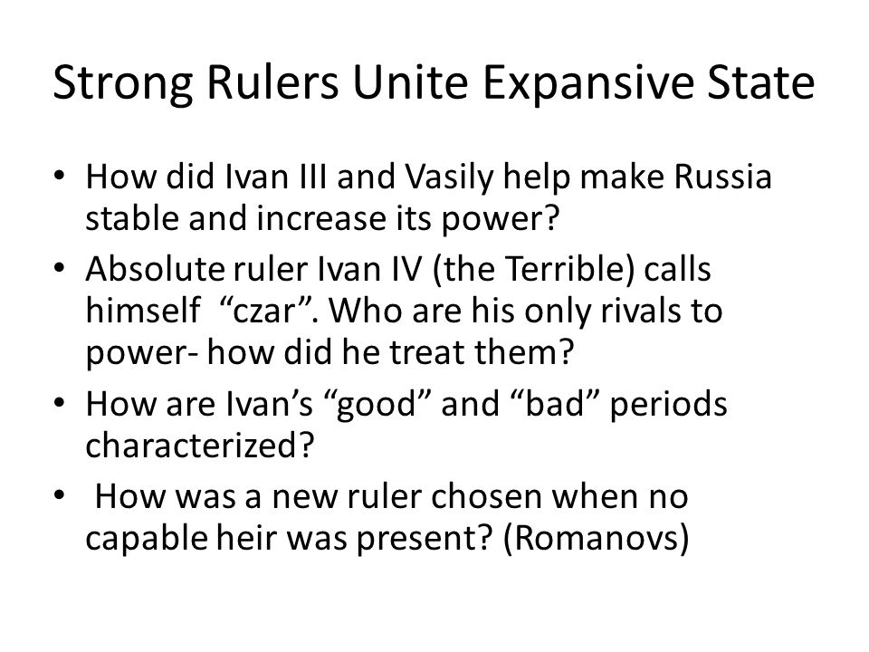 Strong Rulers Unite Expansive State