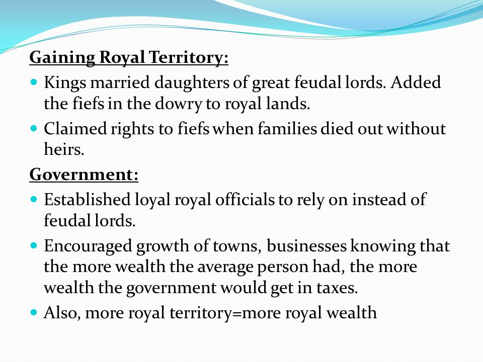 Gaining Royal Territory: