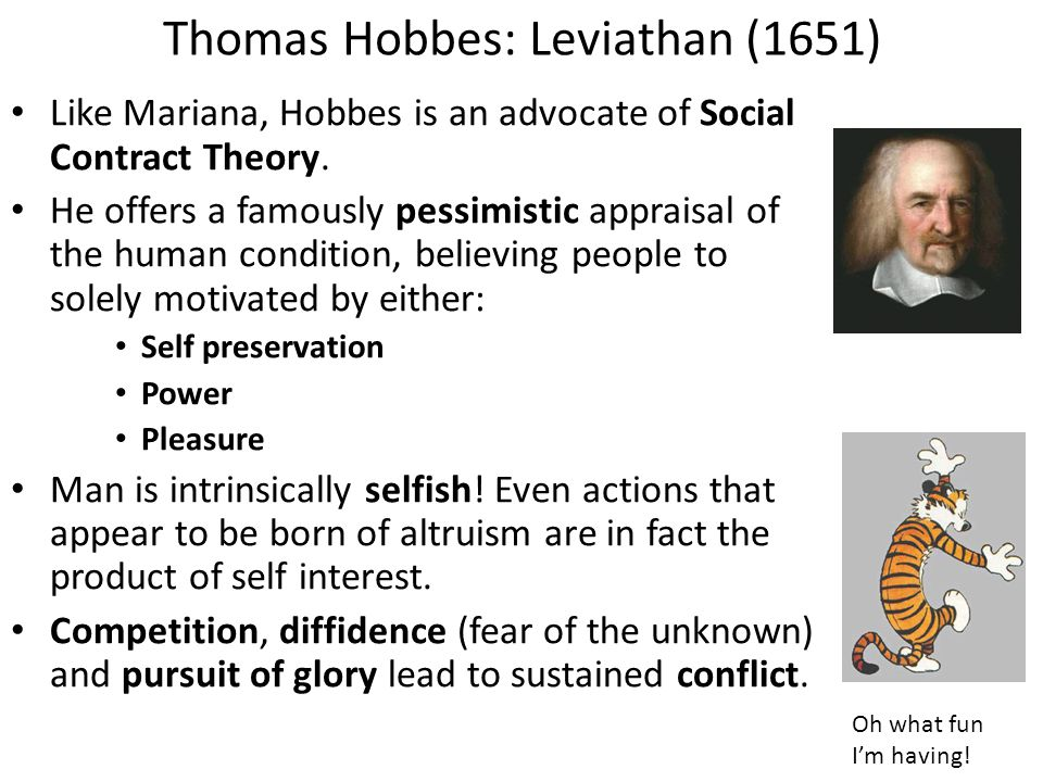 the concept of the state of nature in leviathan a book by thomas hobbes Introduction in leviathan, thomas hobbes develops a constellation of notions of considerable conceptual refinement and of lasting rhetorical power these notions coalesce at their most central point, the 'state of nature' an overly simplistic view of the hobbesian state of nature forms part of what may be called a standard reading of leviathan.
