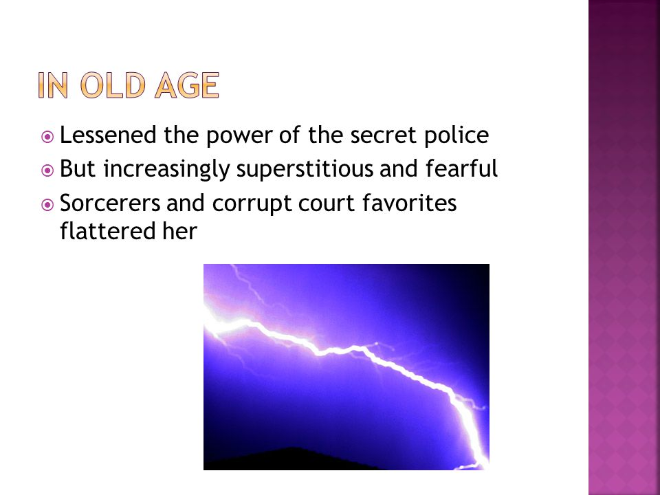 In Old Age Lessened the power of the secret police