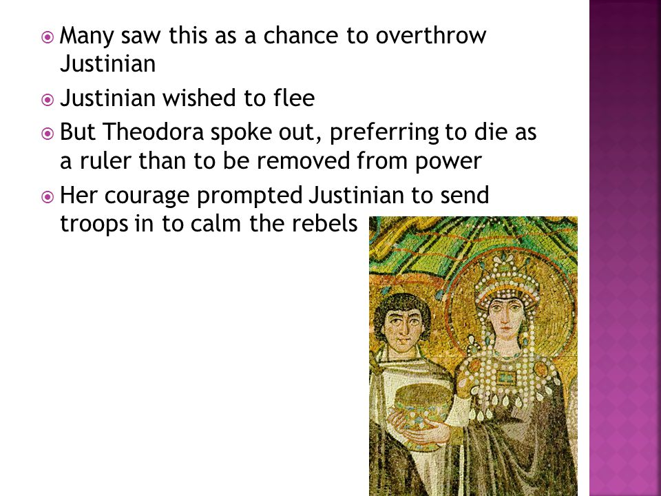Many saw this as a chance to overthrow Justinian