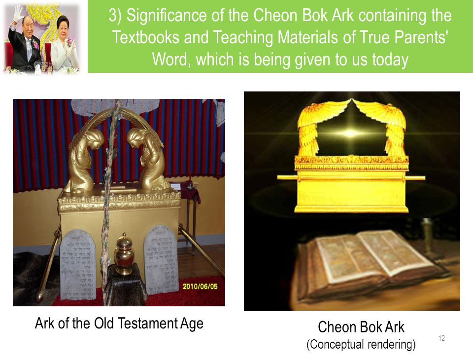 3) Significance of the Cheon Bok Ark containing the Textbooks and Teaching Materials of True Parents Word, which is being given to us today