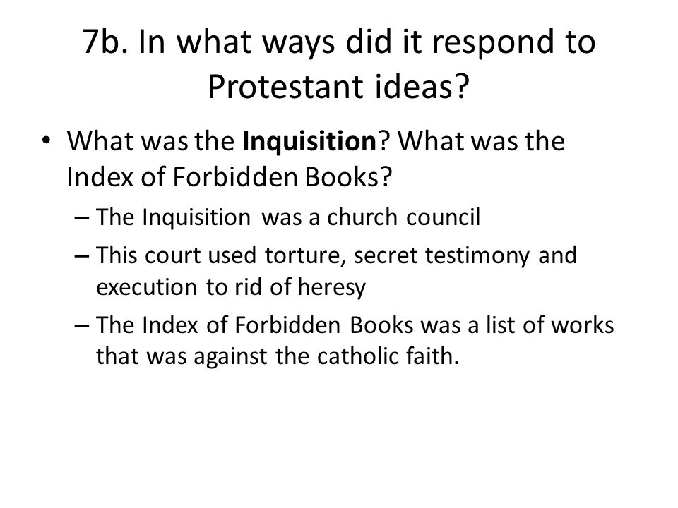 7b. In what ways did it respond to Protestant ideas