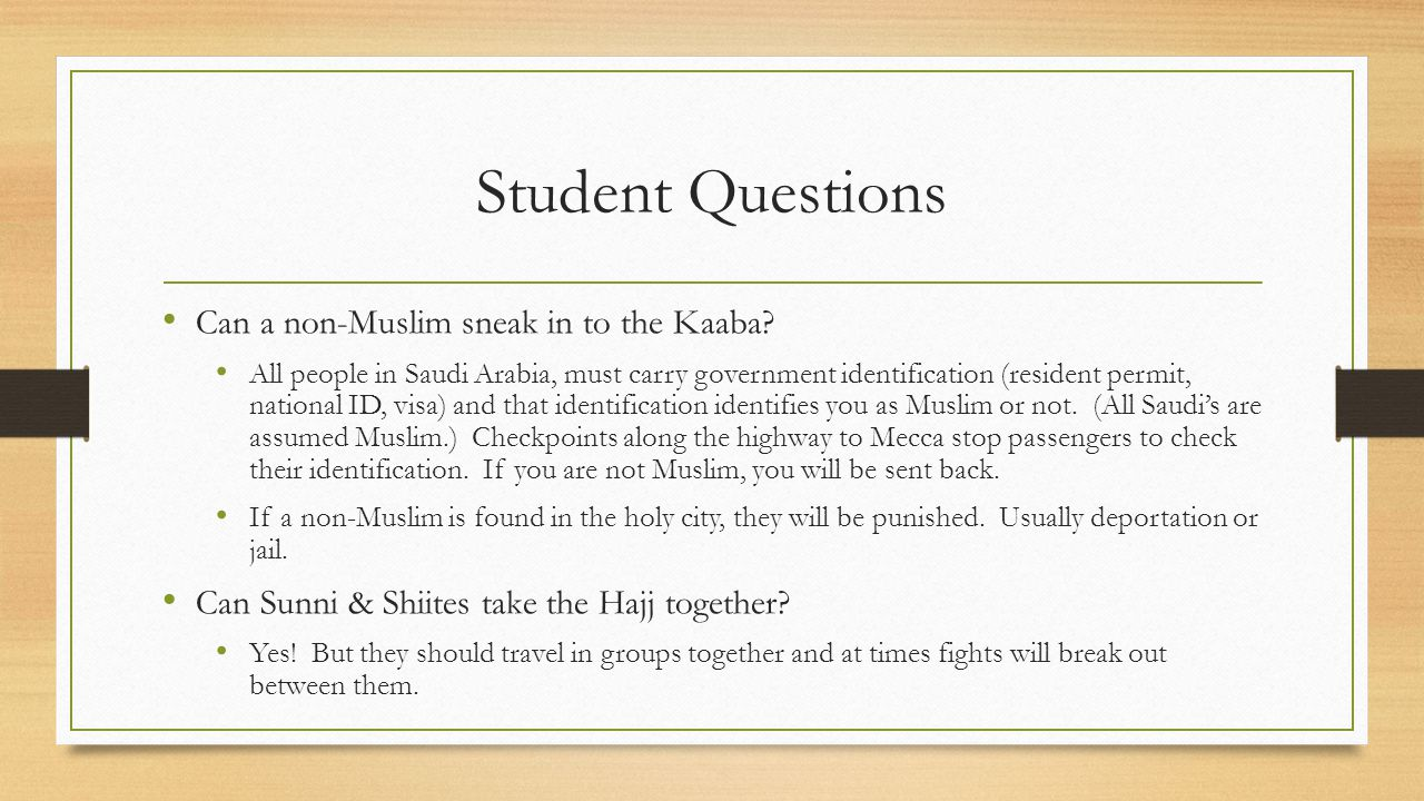Student Questions Can a non-Muslim sneak in to the Kaaba