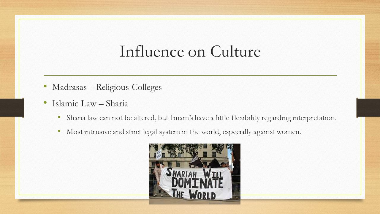 Influence on Culture Madrasas – Religious Colleges