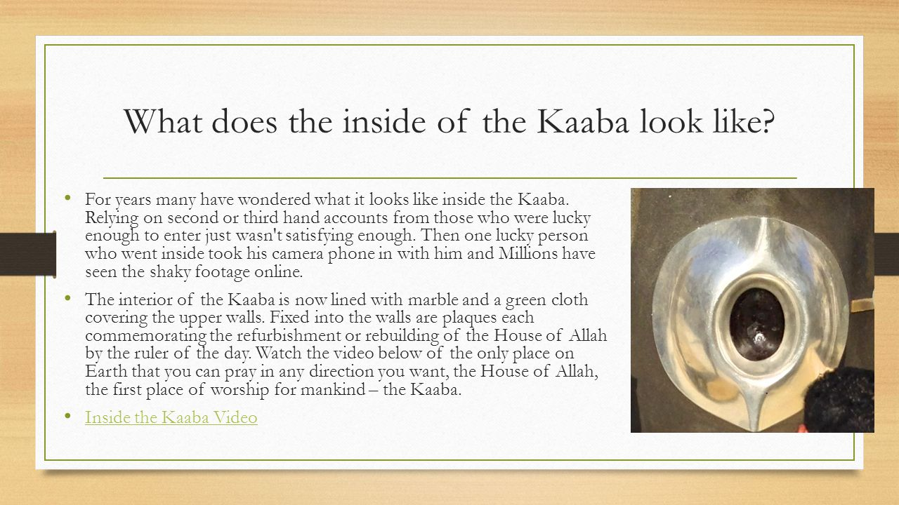What does the inside of the Kaaba look like