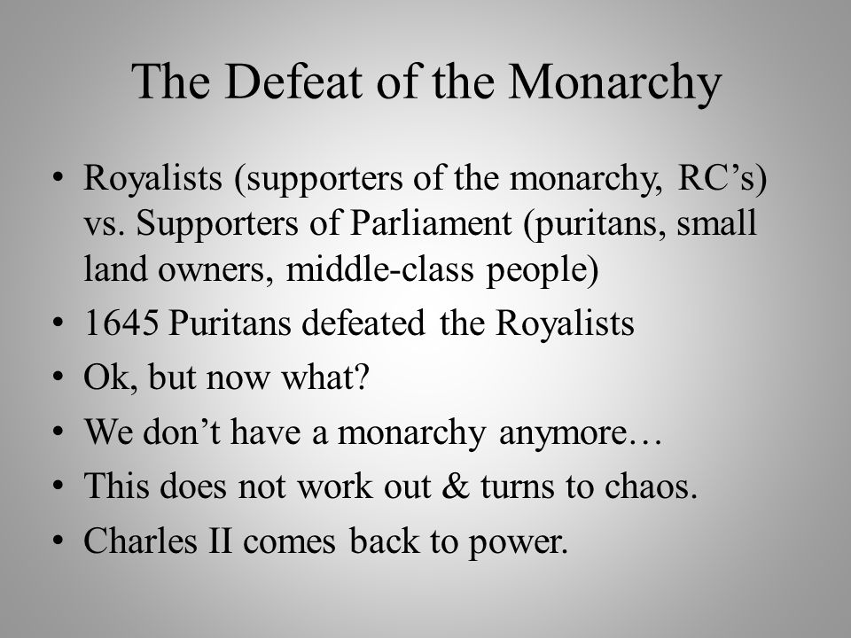 The Defeat of the Monarchy