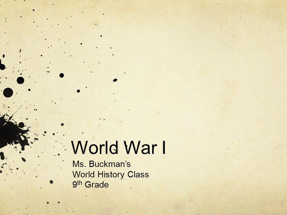 Ms. Buckman's World History Class 9th Grade