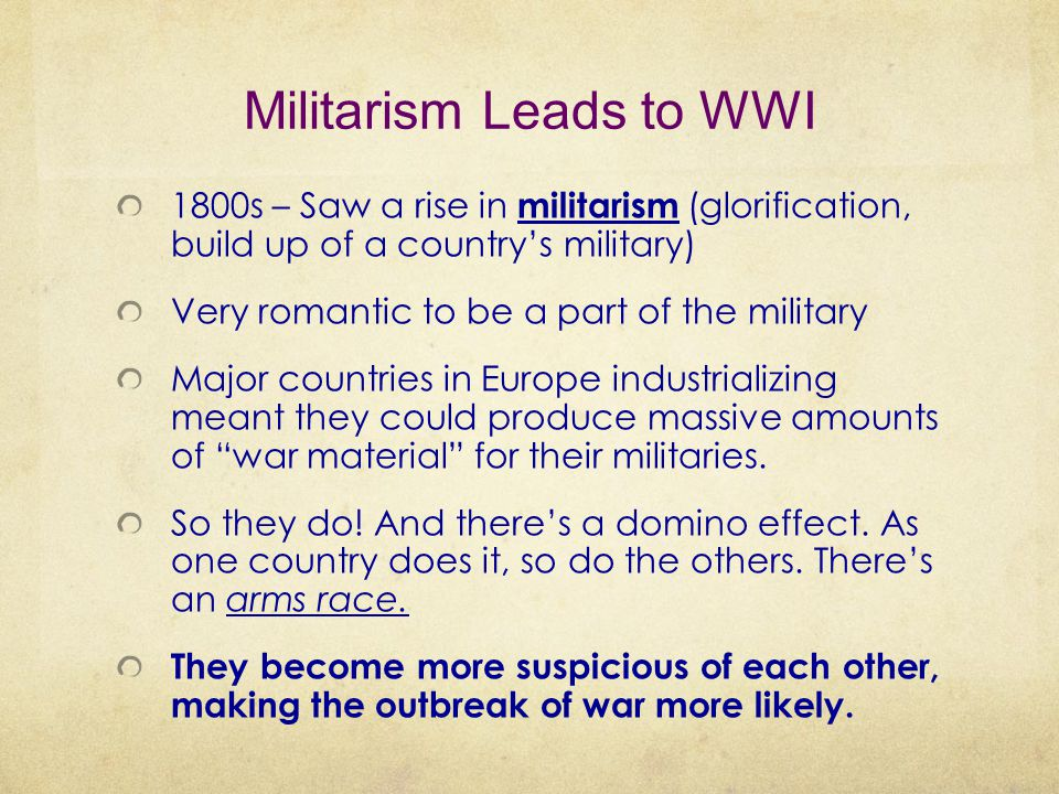 Militarism Leads to WWI