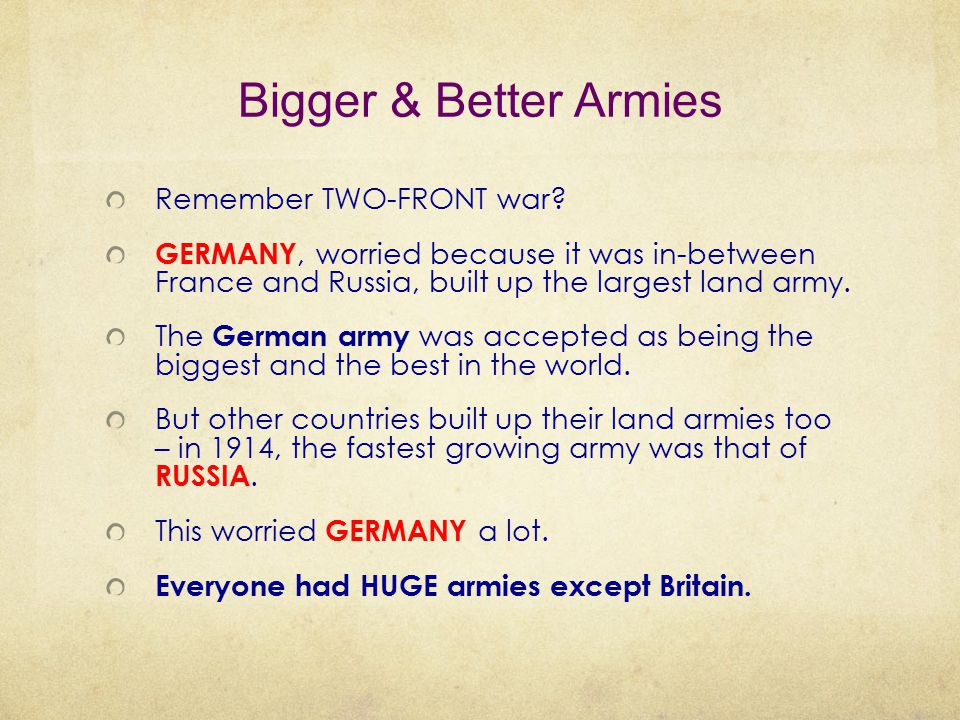 Bigger & Better Armies Remember TWO-FRONT war