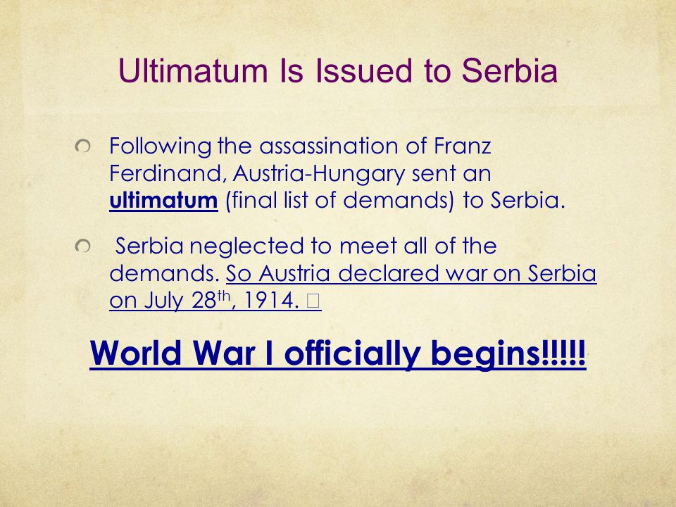 Ultimatum Is Issued to Serbia