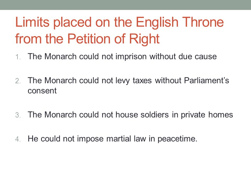 Limits placed on the English Throne from the Petition of Right